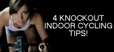 4 Knockout Indoor Cycling Tips!