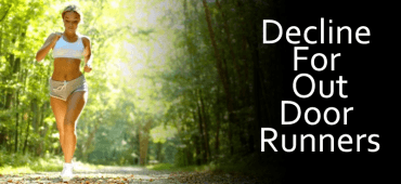 Decline for Outdoor Runners